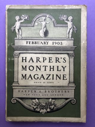 Harper's Monthly Magazine, February 1903. Richard T. Ely Thomas Hunt Morgan