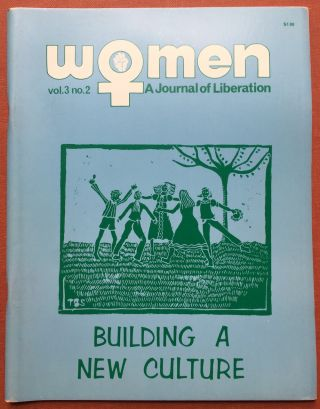 Women, a Journal of Liberation, 1972, Vol. 3 No. 2. Margaret Blanchard, Jo Ann Fuchs, eds