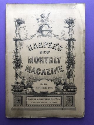 Harper's New Monthly Magazine, October 1886. R. D. Blackmore Lucy Lillie