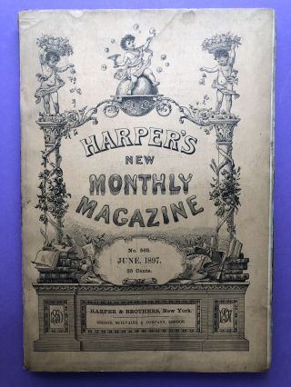 Harper's New Monthly Magazine, June 1897. George Du Maurier Frank R. Stockton
