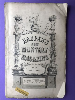 Harper's New Monthly Magazine, April 1870. General M. T. M'Mahon Gen. R. B. Marcy