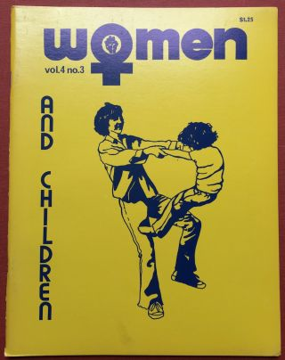 Women, a Journal of Liberation, 1976, Vol. 4 No. 3. Sarah Begus, Margaret Blanchard, eds