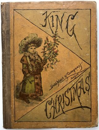 King Christmas, After Caldecott, Kate Greeaway, Miss Cassella & Others. Kate Greenaway, Randolph...