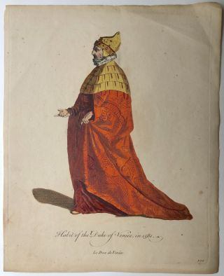 """3 colored plates from """"A Collection of the Dresses of Different Nations"""" (1757): Habit of a Lady of Chio, Habit of a Nobel Matron of Rome in 1581, Habit of the Duke of Venice in 1581"""