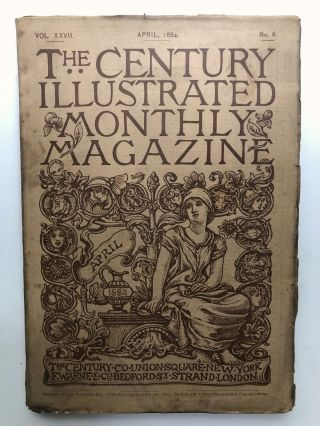 The Century Illustrated Monthly Magazine, April 1884. George W. Cable John Burroughs