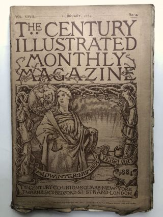 The Century Illustrated Monthly Magazine, February 1884. Celia Thaxter Alice Meynell, Christina...