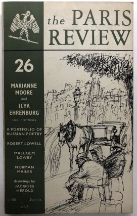 The Paris Review, No. 26, Summer-Fall 1961. Ilya Ehrenburg Marianne Moore, Malcolm Lowry, Robert...