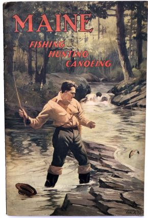 Maine: Fishing, Hunting, Canoeing