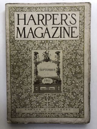 Harper's New Monthly Magazine, September 1911. Austin Dobson Howard Pyle, May Sinclair