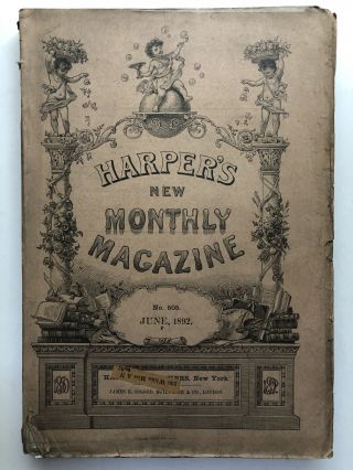 Harper's New Monthly Magazine, June 1892. Archibald Lampman Sarah Orne Jewett