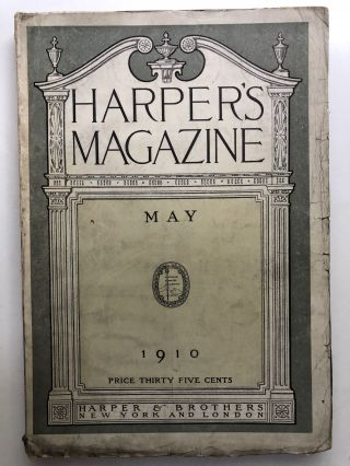 Harper's New Monthly Magazine, May 1910. Marjorie Bowen Howard Pyle, Jeannette Lee, nner