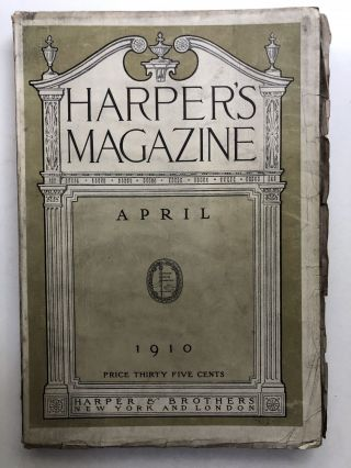 Harper's New Monthly Magazine, April 1910. Marie Van Vorst Ford Madox Hueffer