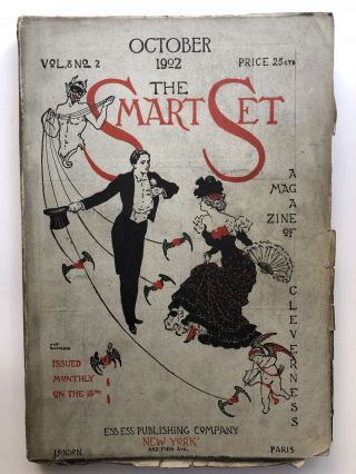 The Smart Set, a Magazine of Cleverness, October 1902. James Branch Cabell Arthur Symons, Emma Wolf
