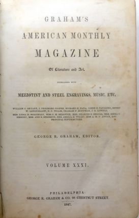 Graham's American Monthly Magazine, Vol. XXXI [31] (July 1847 - December 1847)