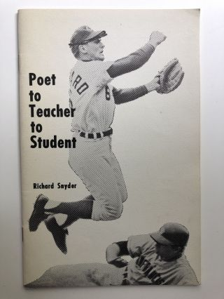 "Poet to Teacher to Student, a talk to teachers and a supplement to ""Building an Audience for..."