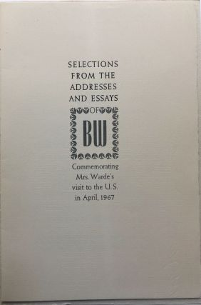 Borrowed from Beatrice Warde: Selections from the addresses and essays of BW commemorating Mrs. Warde's visit to the U.S. in April, 1967