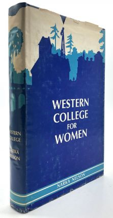 Western College for Women - signed. Oxford Ohio, Narka Nelson