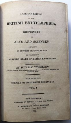 Nicholson's British Encyclopedia or Dictionary of Arts & Sciences, Third American Edition, 12 volumes complete