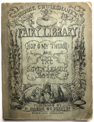 George Cruikshank's Fairy Library: Hop-O' My-Thumb and the Seven-League Boots. George Cruikshank