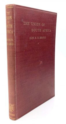 The Union of South Africa - Jan Smuts's copy. R. H. Brand