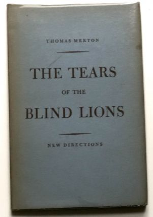 The Tears of the Blind Lions. Thomas Merton