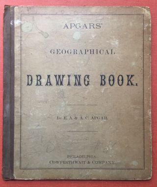 Apgars' Geographical Drawing Book