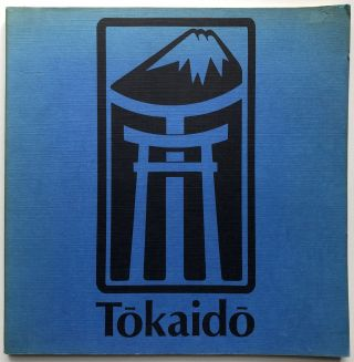 Exhibition Catalog: Tokaido: Adventures on the Road in Old Japan. Stephen Addiss