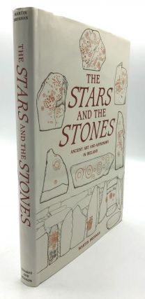 The Stars and the Stones: Ancient Art and Astronomy in Ireland. Martin Brennan