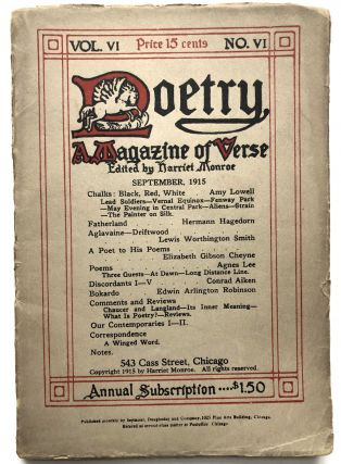 Poetry a magazine of verse, Vol. VI, no VI, September 1915. Harriet Monroe, Edgar Lee Masters,...