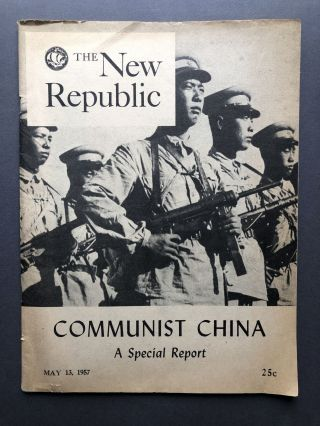 The New Republic, May 13, 1957: Communist China, a Special Report. Howard Boorman, Robert J....