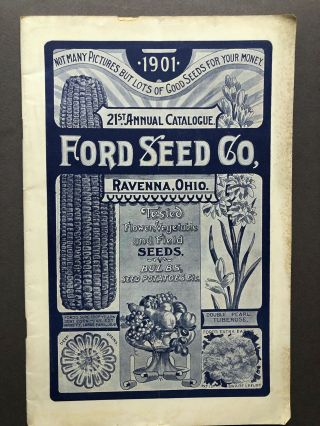 1901 21st Annual Catalogue, Ford Seed Co., Tested Flower, Vegetable and Field Seeds, Bulbs, Seed...