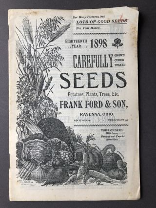 1898 catalogue: Carefully Grown, Cured, Tested Seeds, Potatoes, Plants, Trees, Etc. Frank Ford,...