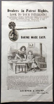 1866 broadside advertising Lechner & Stump's patent pie rimmer, crimper and pastry cutter:...