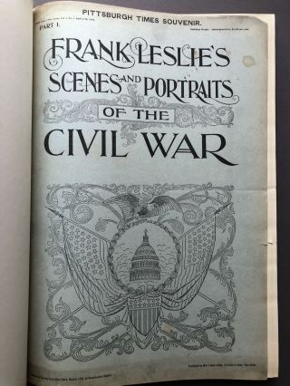 Frank Leslie's Scenes and Portraits of the Civil War -- bound from original parts