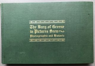 The Burg of Greene in Pictures Seen - A Collection of Pictures of Greensburg and Vicinity...