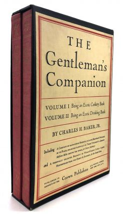 The Gentleman's Companion, 2 volumes: Exotic Cookery Book; Exotic Drinking Book. Charles H....