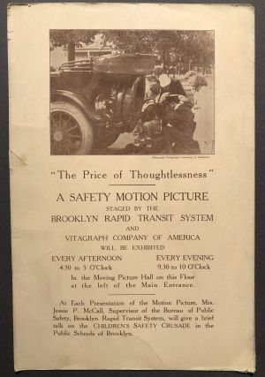 "1913 flyer for ""The Price of Thoughtlessness"" a Safety Motion Picture staged by the Brooklyn..."
