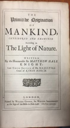 The Primitive Origination of Mankind, considered and examined according the Light of Nature