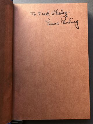 3 books inscribed by Linus Pauling: Vitamin C and the Common Cold (1976); Cancer and Vitamin C (1979); How to Live Longer and Feel Better (1986)