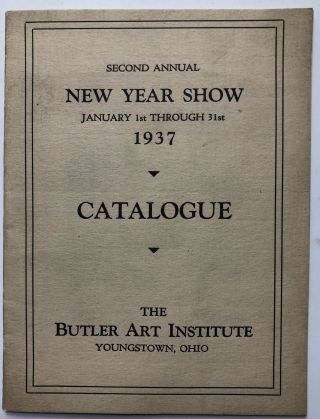 Second Annual New Year Show, January 1st through 31st, 1937: Catalogue. Butler Art Institute
