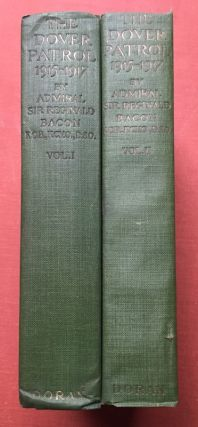 The Dover Patrol 1915-1917, 2 volumes, SIGNED. Admiral Sir Reginald Bacon