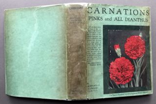 Carnations, Pinks and All Dianthus. Montagu C. Allwood