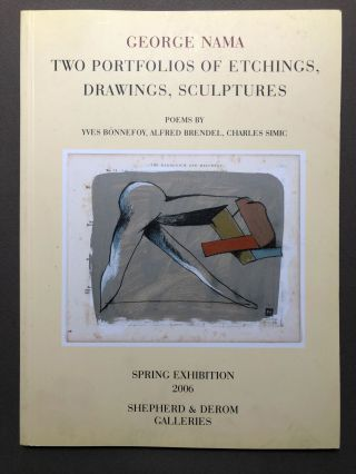 George Nama: Two Portfolios of Etchings, Drawings, Sculptures, Spring Exhibition 2006. George...