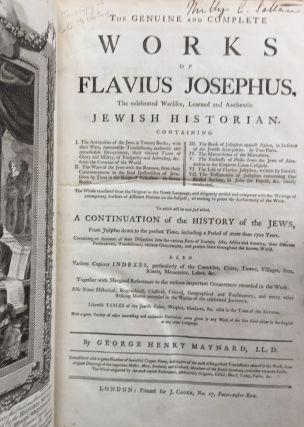 The Genuine and Complete Works of Flavius Josephus...to which will be now first added, A Continuation of the History of the Jews