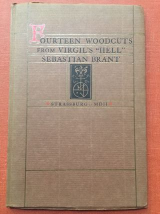 Descensus Averno, Fourteen Woodcuts reproduced from Sebastian Brant's Virgil Strassburg...