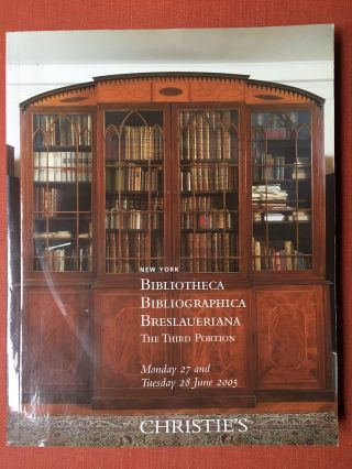 Bibliotheca Bibliographica Breslaueriana.The Third Portion: Books Printed on Vellum, Bibliography...