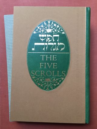The Five Scrolls, Hebrew Texts, English Translations, Introductions, and New...