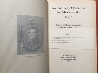 An Artillery Officer in the Mexican War 1846-7, Letters of...