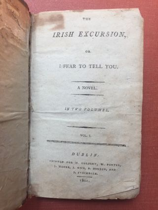 The Irish Excursion, or I Fear to Tell You (A...