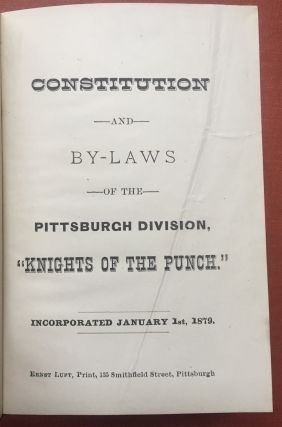 "Constitution and By-Laws of the Pittsburgh Division, ""Knights of the..."
